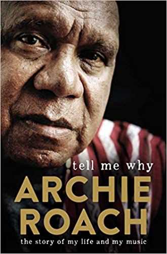 Tell Me Why Archie Roach cover