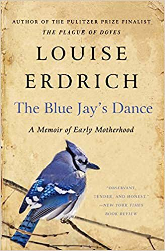 The Blue Jay's Dance Louise Erdrich cover