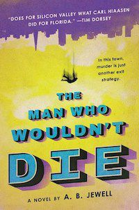 The Man Who Wouldn't Die by A.B. Jewell book cover