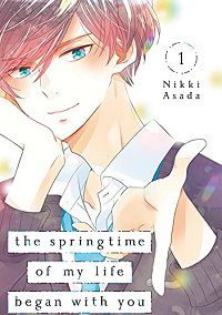 The Springtime of My Life Began with You volume 1 cover - Nikki Asada