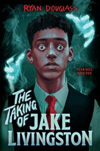 Cover image of The Taking of Jake Livingston by Ryan Douglass