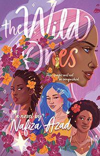 The Wild Ones by Nafiza Azad