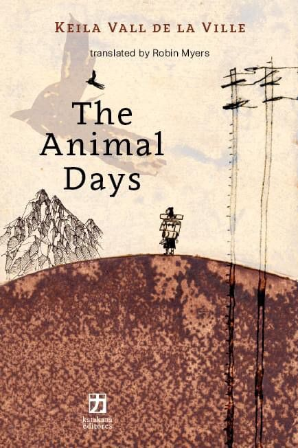 cover image of The Animal Days by Keila Vall de la Ville