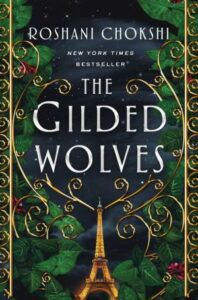 cover of The Gilded Wolves by Roshani Chokshi