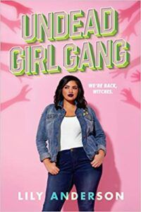 Cover image of Undead Girl Gang by Lily Anderson