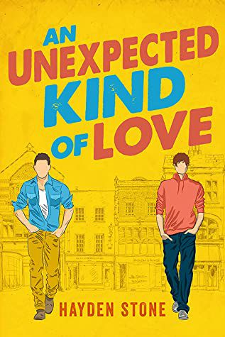 book cover of An Unexpected Kind of Love by Hayden Stone