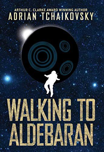 cover image of Walking to Aldebaran by Adrian Tchaikosvky