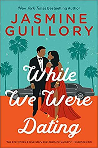 cover of While We Were Dating by Jasmine Guillory