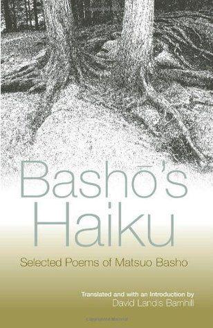 Basho's Haiku by Matsuo Basho