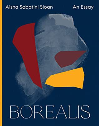Cover of Borealis by Aisha Sabatini Sloan