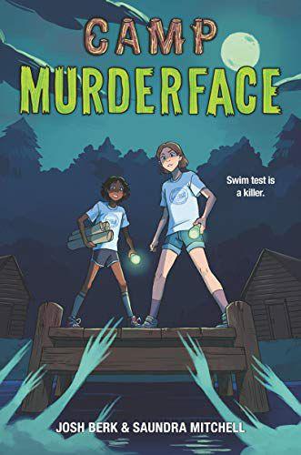 cover of camp murderface by  Saundra Mitchell and Josh Berk