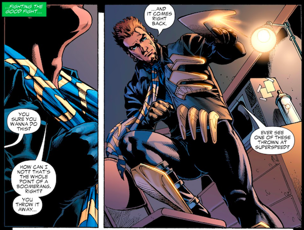 """Two panels from Identity Crisis.  Panel 1: A narration box says """"...Fighting the good fight..."""" In closeup, Owen adjusts a boomerang-printed scarf around his neck.  Someone off panel: """"You sure you want to do this?""""  Owen: """"How can I not? That's the whole point of a boomerang, right? You throw it away...""""  Panel 2: Owen, dressed in his Captain Boomerang costume, holds up a boomerang.  Owen: """"...And it comes right back. Ever seen one of these thrown at superspeed?"""""""