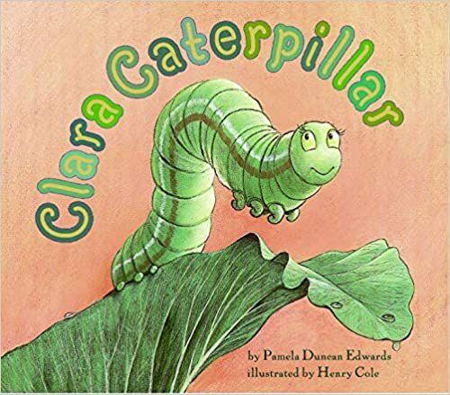 cover of clara caterpillar by pamela duncan edwards
