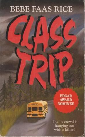 cover image of Class Trip by Bebe Faas Rice