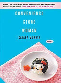 Convenience Store Woman by Sayaka Murata cover