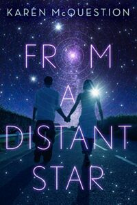 cover image of from a distant star by karen mcquestion