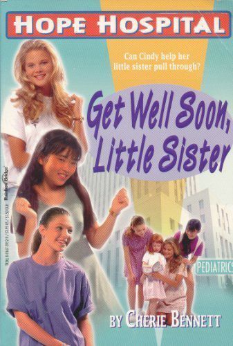 Image of book cover for Hope Hospital: Get Well Soon, Little Sister