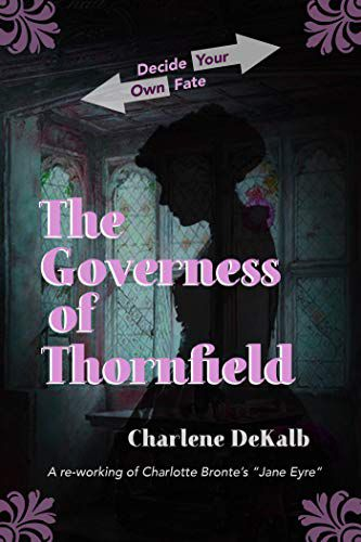 cover image of The Governess of Thornfield by Charlene Dekalb