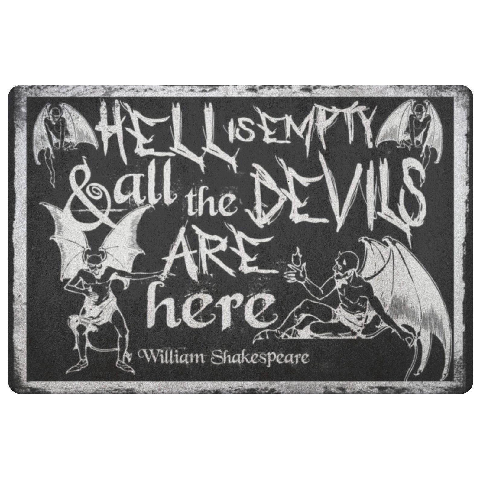"""A black doormat covered in white devils that reads """"Hell is empty and all the devils are here."""""""