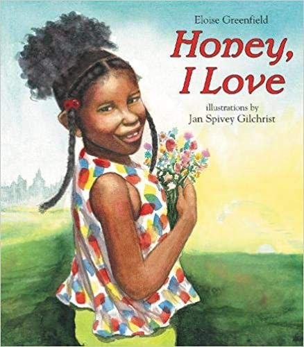 cover of honey i love by eloise greenfield