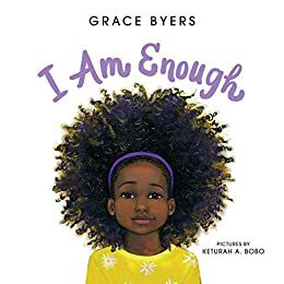 book cover for i am enough by grace byers