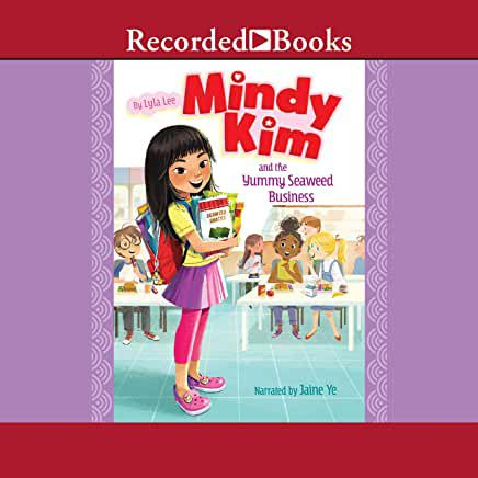 audiobook cover image of Mindy Kim and the Yummy Seaweed Business by Lyla Lee
