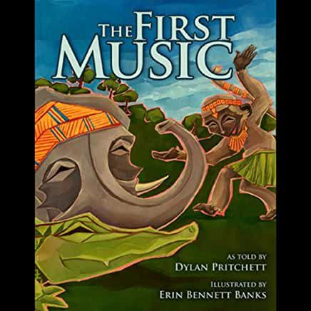 audiobook cover image of The First Music by Dylan Pritchett and Erin Bennett Banks
