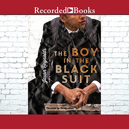 audiobook cover image of The Boy in the Black Suit by Jason Reynolds