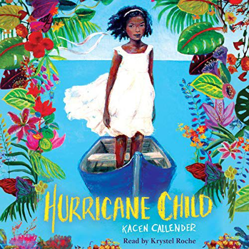 audiobook cover image of Hurricane Child by Kacen Callender