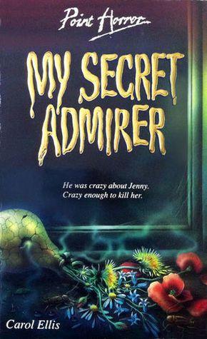 cover image of My Secret Admirer by Carol Ellis