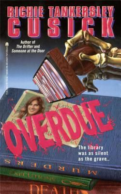 cover image of Overdue by Richie Tankersley Cusick