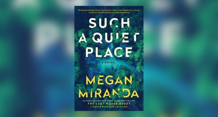 Such a Quiet Place by Megan Miranda book cover