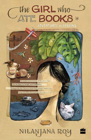 The Girl Who Ate Books by Nilanjana Roy