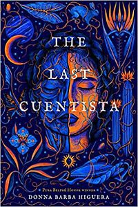 Cover of The Last Cuentista by Higuera