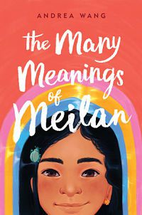 Cover of The Many Meanings of Meilan by Wang