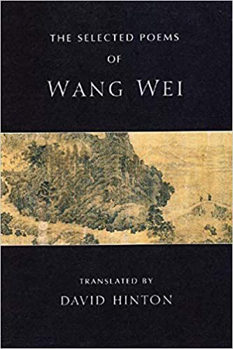 The Selected Poems of Wang Wei translated by David Hinton cover
