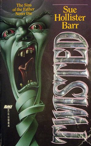 cover image of Twisted by Sue Hollister Barr