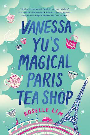 cover image of Vanessa Yu's Magical Paris Tea Shop by Roselle Lim