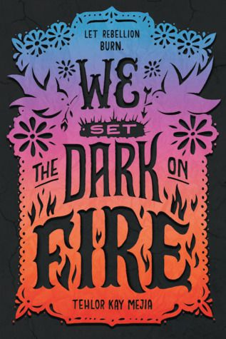 cover image of We Set the Dark on Fire cover
