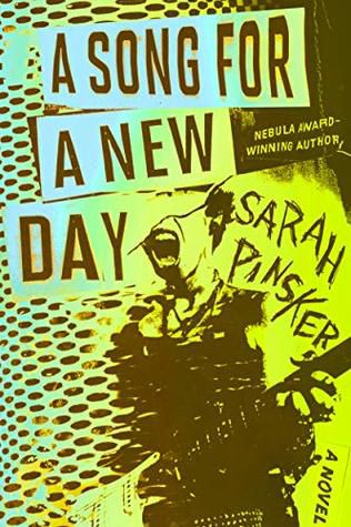A Song for a New Day by Sarah Pinsker cover