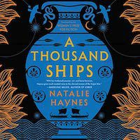 A graphic of A Thousand Ships by Natalie Haynes