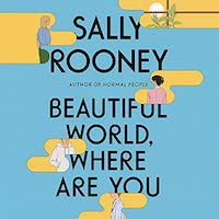 An image of the cover of Beautiful World, Where Are You by Sally Rooney