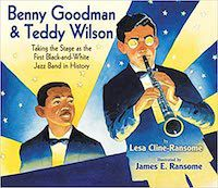 Benny Goodman and Teddy Wilson book cover: music books for kids