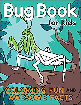 Bug Books for Kids Katie Henries-Meisner and Andre Sibayan with a praying mantis on the cover