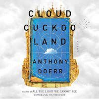 An image of the cover of Cuckoo Cloud Land by Anthony Doerr