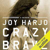 A graphic of the cover of Crazy Brave: A Memoir by Joy Harjo