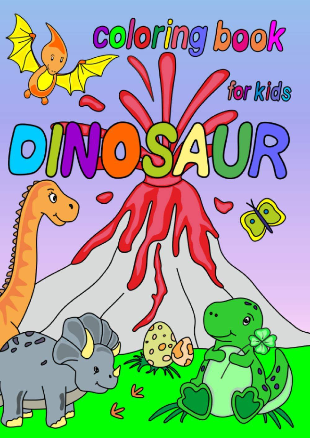 Dinosaur Coloring Book for Kids by ColoredUniverse with an exploding volcano and a few dinosaurs on the cover