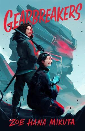 Gearbreakers by Zoe Hana Mikuta Book Cover