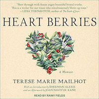 A graphic of the cover of Heart Berries: A National by Terese Marie Mailhot