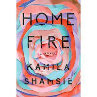 A graphic of Home Fire by Kamala Shamsie
